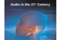 Audio in the 21st Century